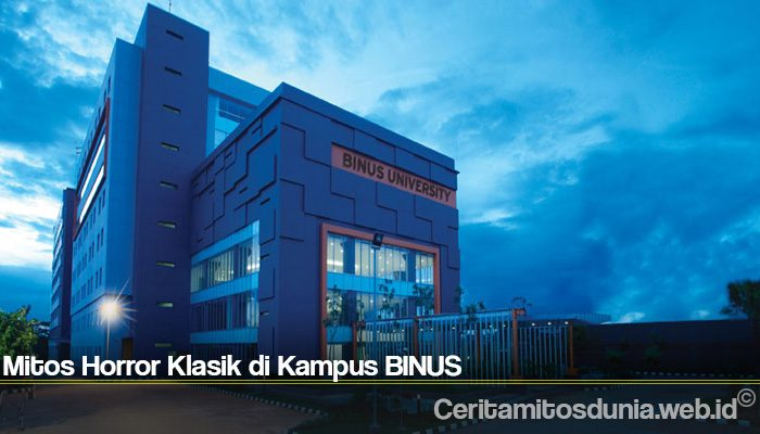 Mitos Horror Klasik di Kampus BINUS