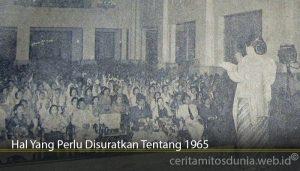 Hal Yang Perlu Disuratkan Tentang 1965