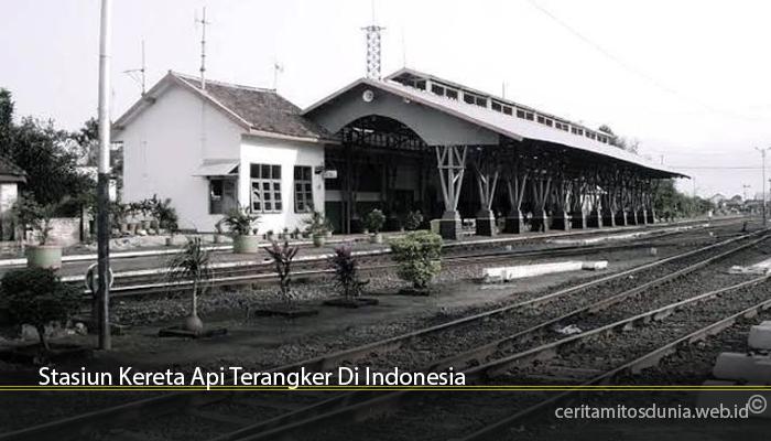 Stasiun Kereta Api Terangker Di Indonesia